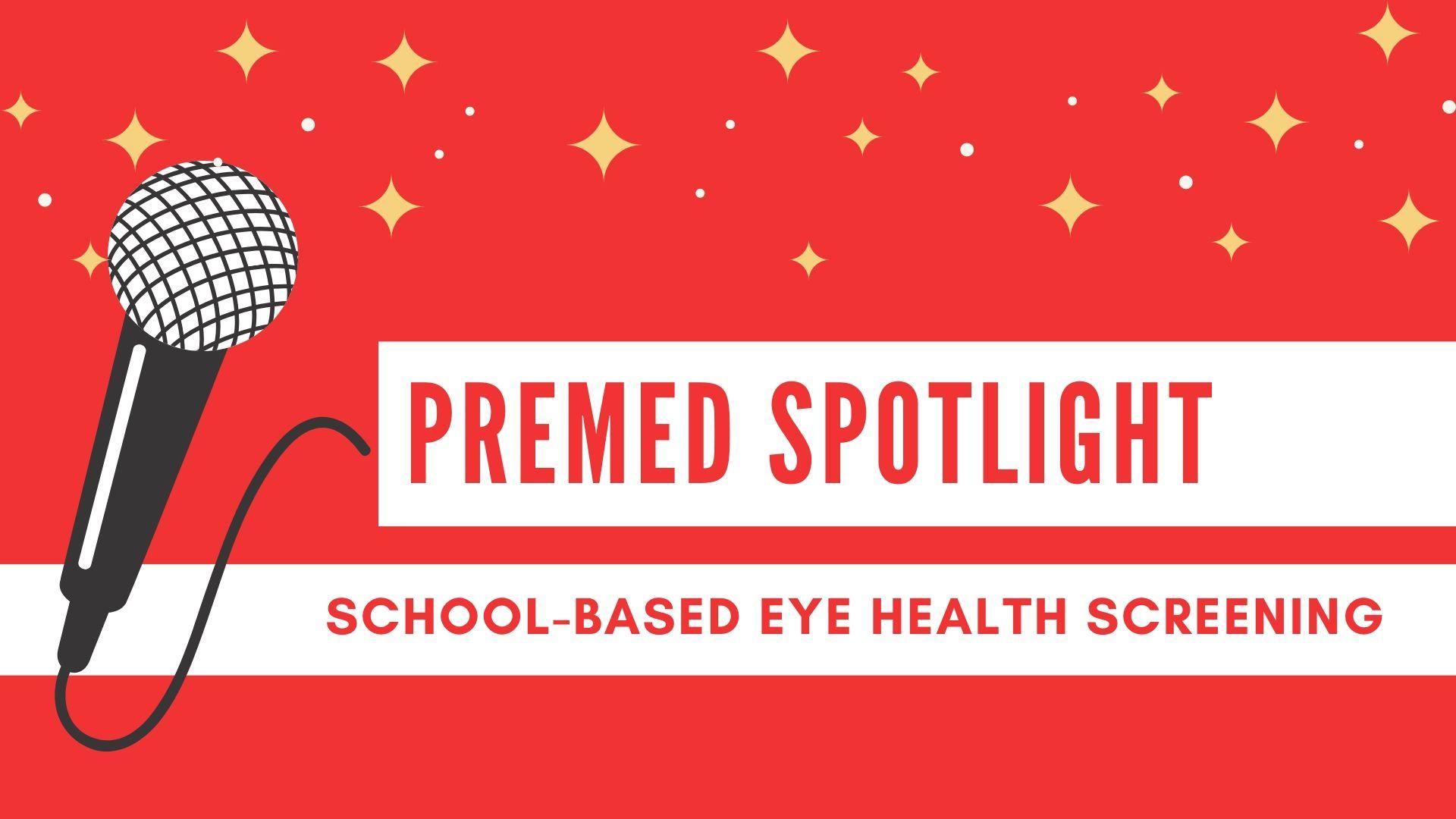 Premed Spotlight - India Eye Program