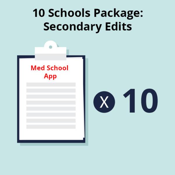 10 Medical Schools Package - Secondary Essay Edits