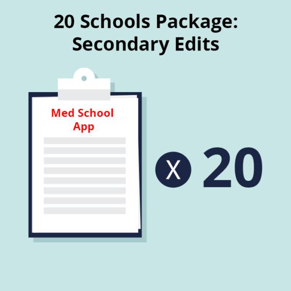20 Medical Schools Package - Secondary Essay Edits