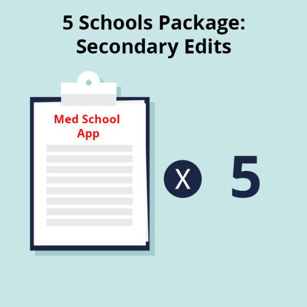 5 Medical Schools Package - Medical School Secondary Essay Edits