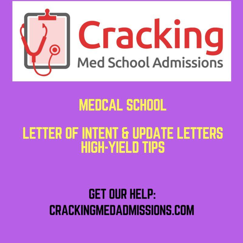 Medical school update letter, medical school letter of interests, and medical school letter of intent