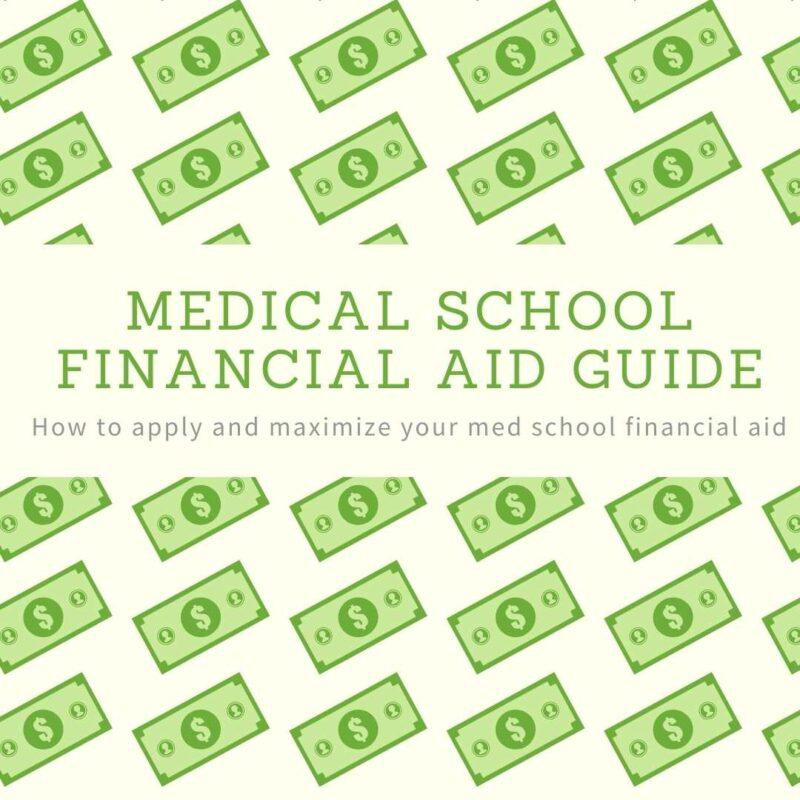 Medical School Financial Aid Guide