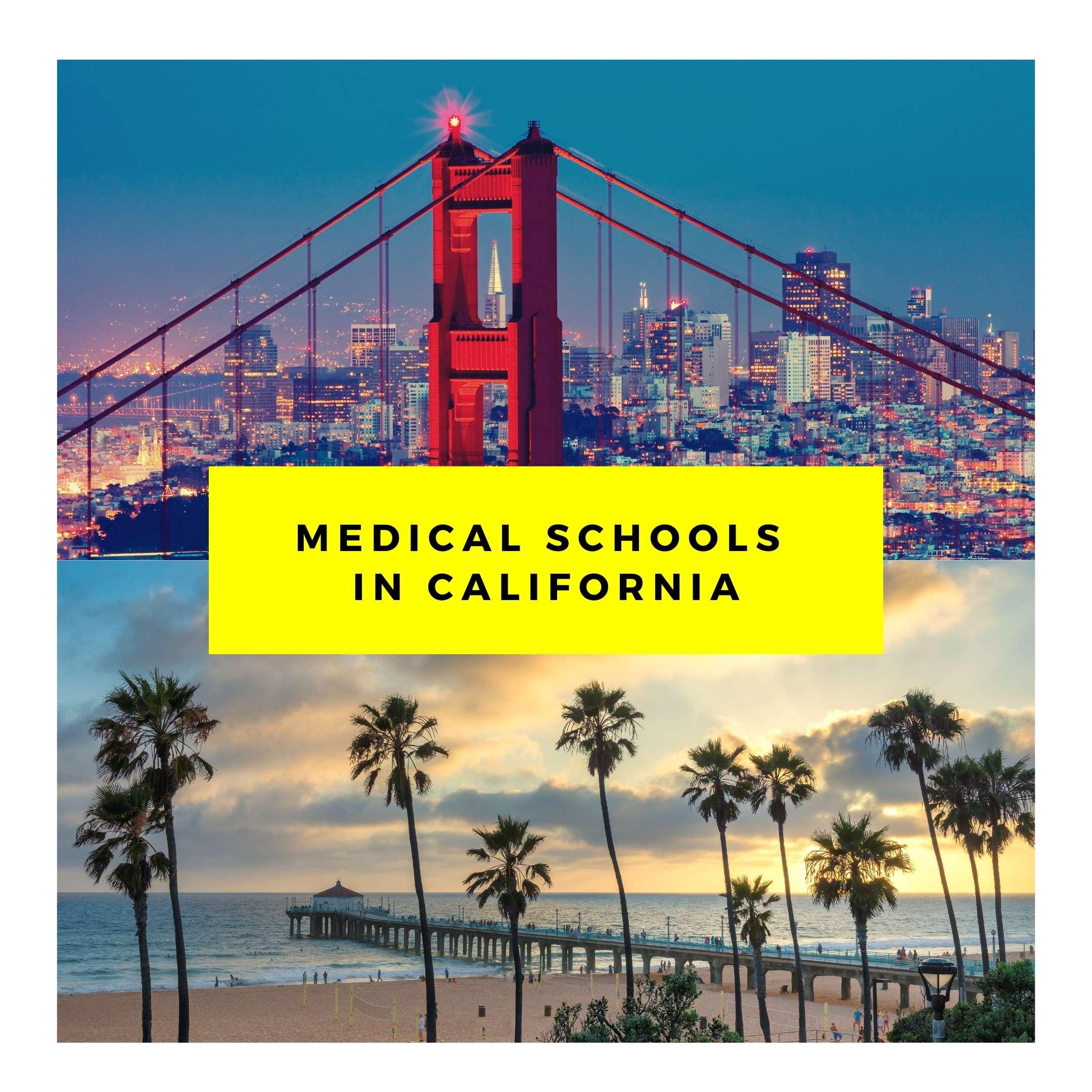 Medical Schools in California