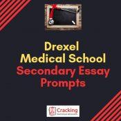 Drexel Medical School Secondary Application Essay Prompts